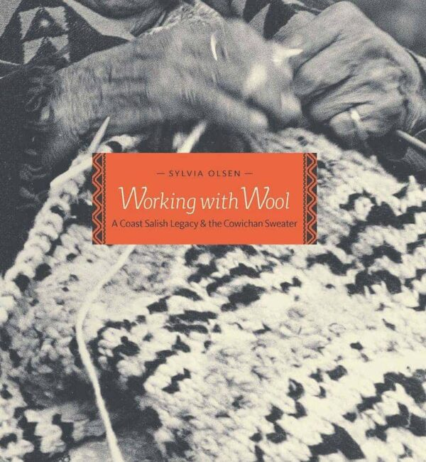 Working with Wool by Sylvia Olsen